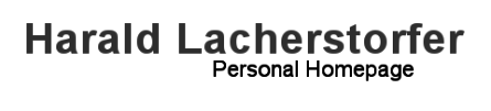 Harald Lacherstorfer Personal Homepage